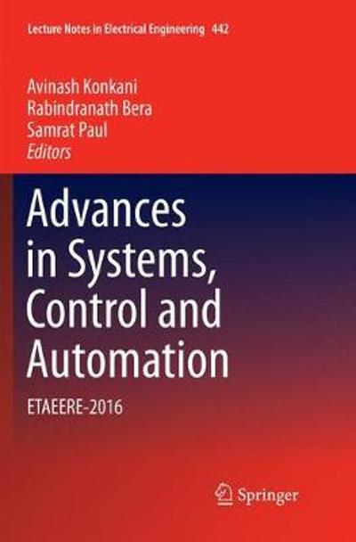 Advances in Systems, Control and Automation - Avinash Konkani