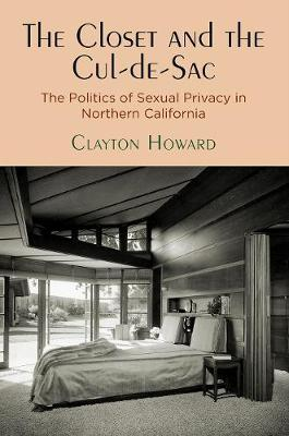 The Closet and the Cul-de-Sac - Clayton Howard