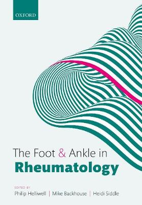 The Foot and Ankle in Rheumatology - Philip S. Helliwell