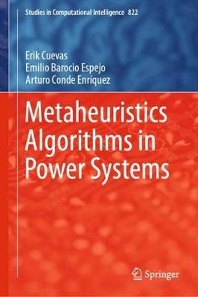 Metaheuristics Algorithms in Power Systems - Erik Cuevas