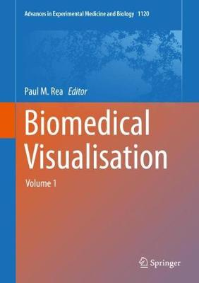 Biomedical Visualisation - Paul M. Rea