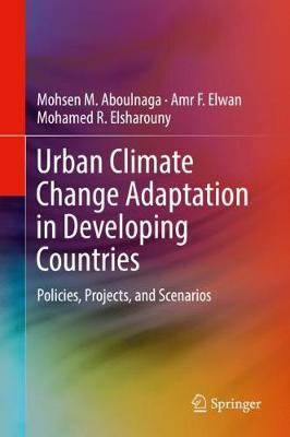 Urban Climate Change Adaptation in Developing Countries - Mohsen M. Aboulnaga