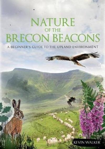 Nature of the Brecon Beacons - Kevin Walker