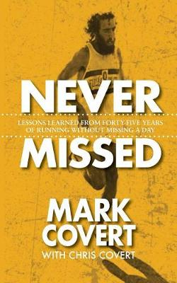 Never Missed - Mark Covert