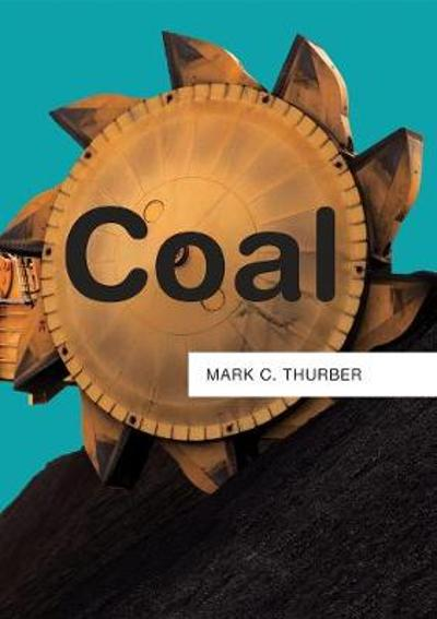 Coal - Mark C. Thurber
