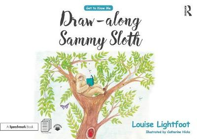 Draw Along With Sammy Sloth - Louise Lightfoot