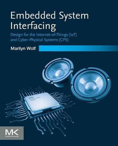 Embedded System Interfacing - Marilyn Wolf