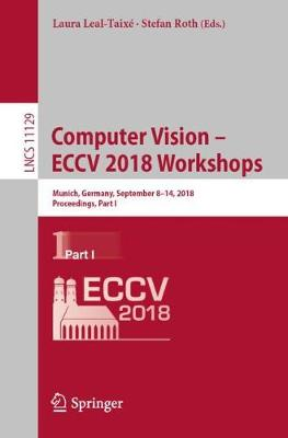 Computer Vision - ECCV 2018 Workshops - Laura Leal-Taixe