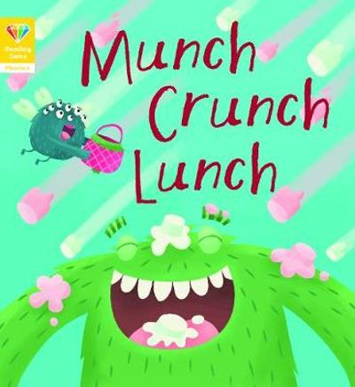 Reading Gems Phonics: Munch Crunch Lunch (Book 3) - QED Publishing