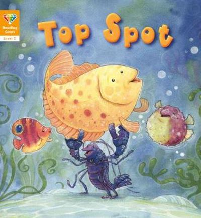 Reading Gems: Top Spot (Level 2) - QED Publishing