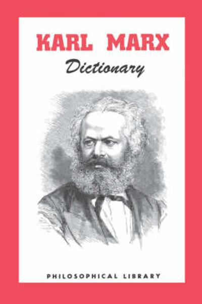 Karl Marx Dictionary - Morris Stockhammer