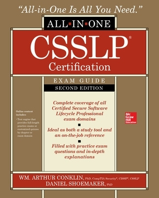 CSSLP Certification All-in-One Exam Guide, Second Edition - Wm. Arthur Conklin