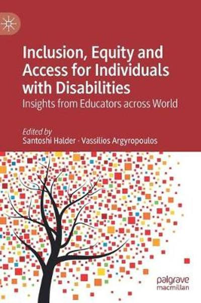 Inclusion, Equity and Access for Individuals with Disabilities - Santoshi Halder