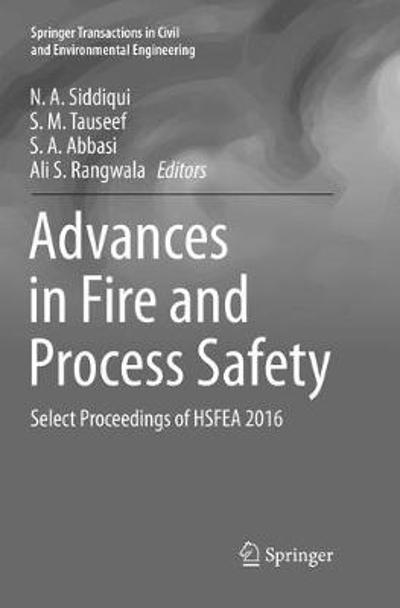 Advances in Fire and Process Safety - N. A. Siddiqui
