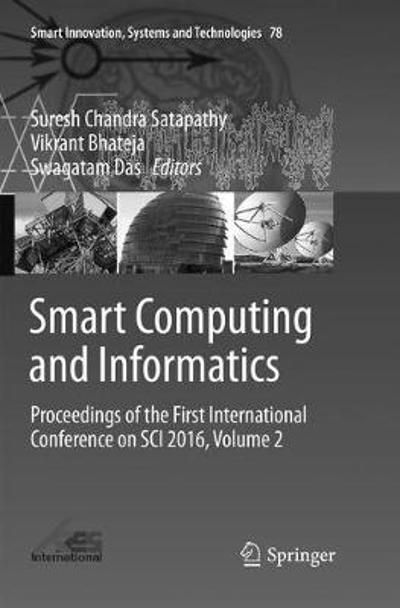 Smart Computing and Informatics - Suresh Chandra Satapathy