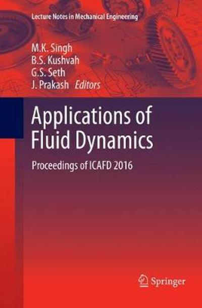 Applications of Fluid Dynamics - M.K. Singh