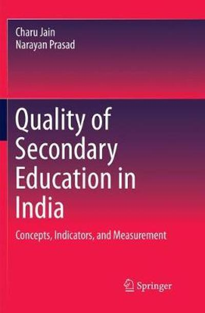 Quality of Secondary Education in India - Charu Jain