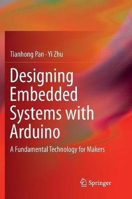 Designing Embedded Systems with Arduino - Tianhong Pan