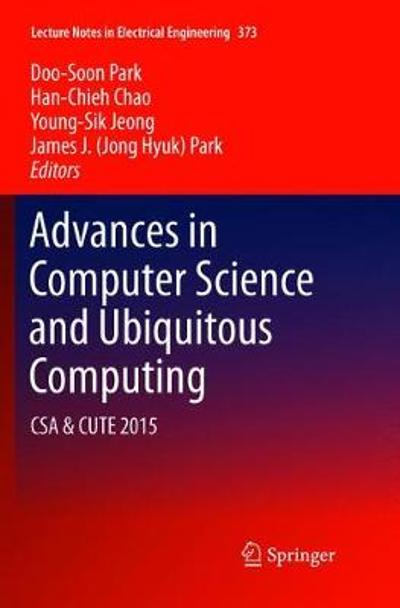 Advances in Computer Science and Ubiquitous Computing - Doo-Soon Park