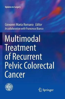Multimodal Treatment of Recurrent Pelvic Colorectal Cancer - Giovanni Maria Romano