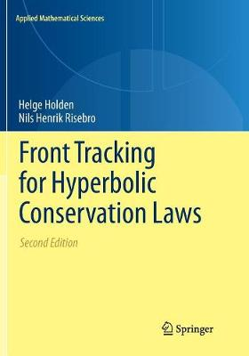 Front Tracking for Hyperbolic Conservation Laws - Helge Holden