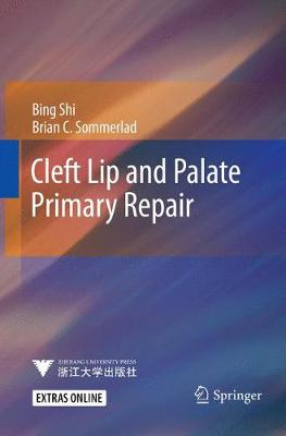 Cleft Lip and Palate Primary Repair - Bing Shi
