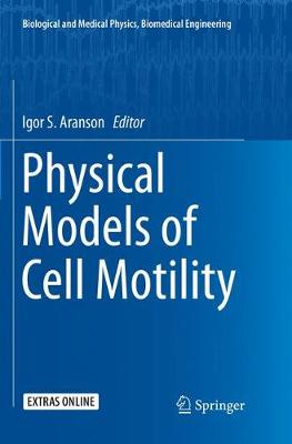 Physical Models of Cell Motility - Igor S. Aranson
