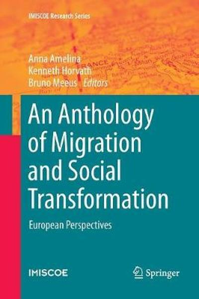 An Anthology of Migration and Social Transformation - Anna Amelina
