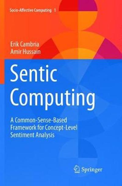 Sentic Computing - Erik Cambria