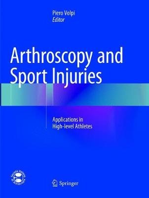 Arthroscopy and Sport Injuries - Piero Volpi