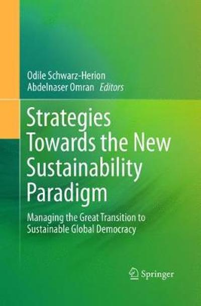Strategies Towards the New Sustainability Paradigm - Odile Schwarz-Herion