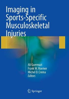 Imaging in Sports-Specific Musculoskeletal Injuries - Ali Guermazi