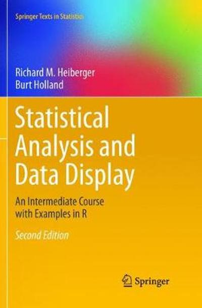 Statistical Analysis and Data Display - Richard M. Heiberger