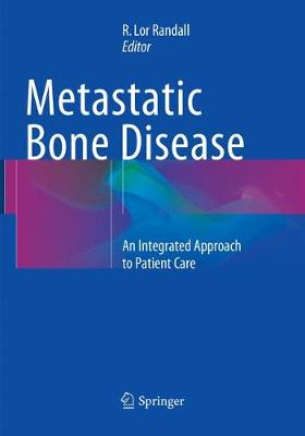 Metastatic Bone Disease - R. Lor Randall