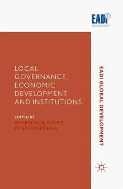 Local Governance, Economic Development and Institutions - G. Gomez