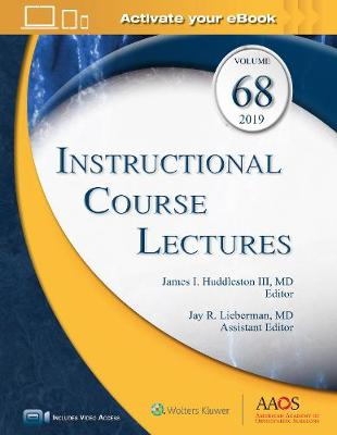 Instructional Course Lectures, Volume 68: Print + Ebook with Multimedia - Huddleston