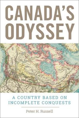 Canada's Odyssey - Peter H. Russell