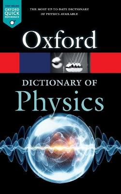 A Dictionary of Physics - Richard Rennie