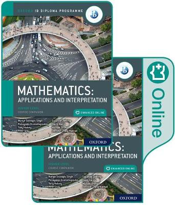 Oxford IB Diploma Programme: IB Mathematics: applications and interpretation, Higher Level, Print and Enhanced Online Course Book Pack - Panayiotis Economopoulos