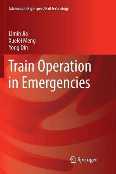 Train Operation in Emergencies - Limin Jia