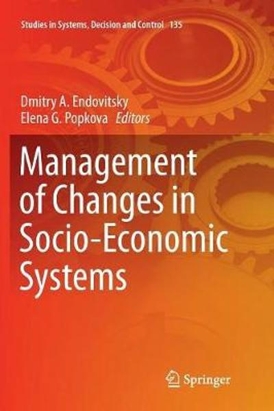 Management of Changes in Socio-Economic Systems - Dmitry A. Endovitsky