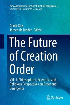 The Future of Creation Order - Gerrit Glas