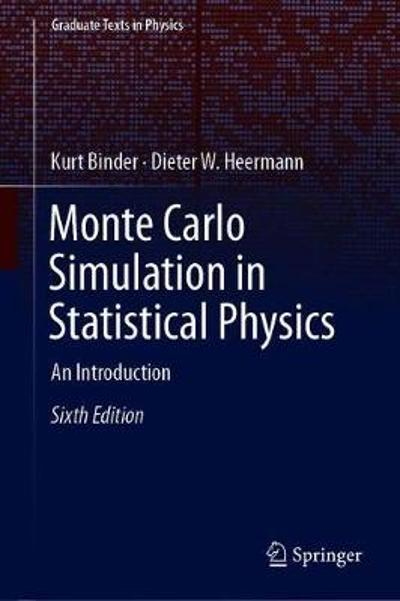 Monte Carlo Simulation in Statistical Physics - Kurt Binder