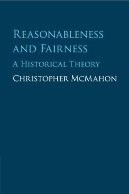 Reasonableness and Fairness - Christopher McMahon