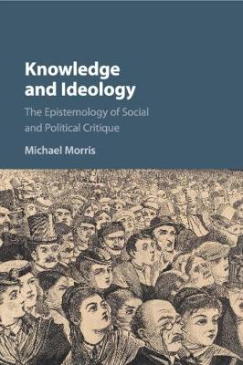 Knowledge and Ideology - Michael Morris, OP