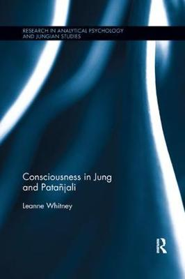 Consciousness in Jung and Patanjali - Leanne Whitney
