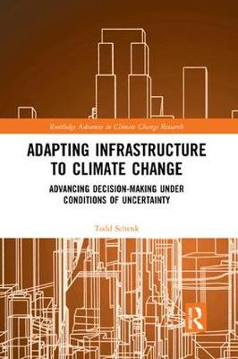 Adapting Infrastructure to Climate Change - Todd Schenk