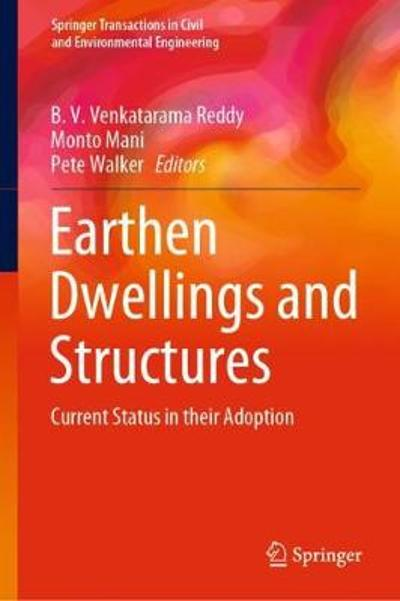 Earthen Dwellings and Structures - B. V. Venkatarama Reddy