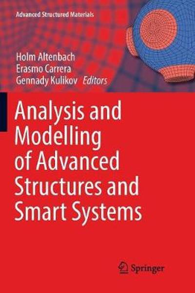 Analysis and Modelling of Advanced Structures and Smart Systems - Holm Altenbach