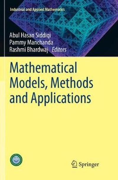 Mathematical Models, Methods and Applications - Abul Hasan Siddiqi